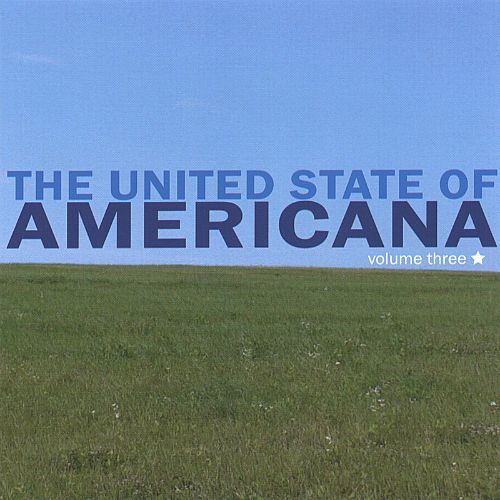 The United State of Americana, Vol  3 - Various Artists