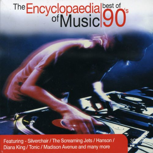 The Encyclopaedia of Music: Best of the 90's