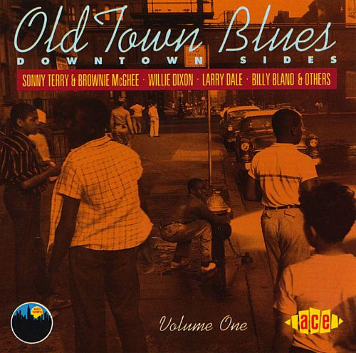 Old Town Blues, Vol. 1: Downtown Sides