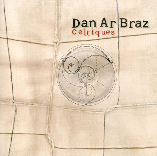 Celtiques: Best of Dan Ar Braz
