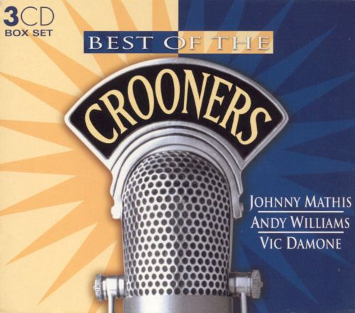 Best of the Crooners