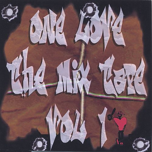 One Love the Mix Tape, Vol. 1