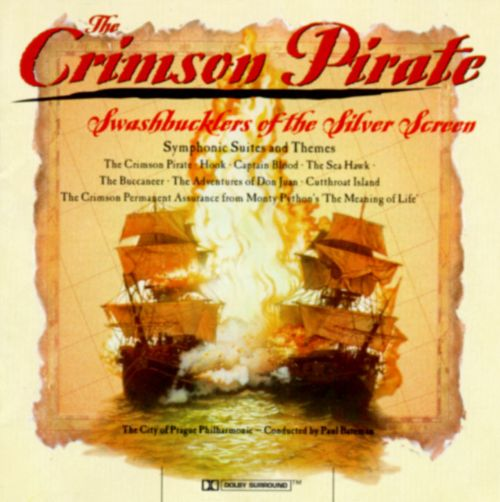 The Crimson Pirate: Swashbucklers of the Silver Screen