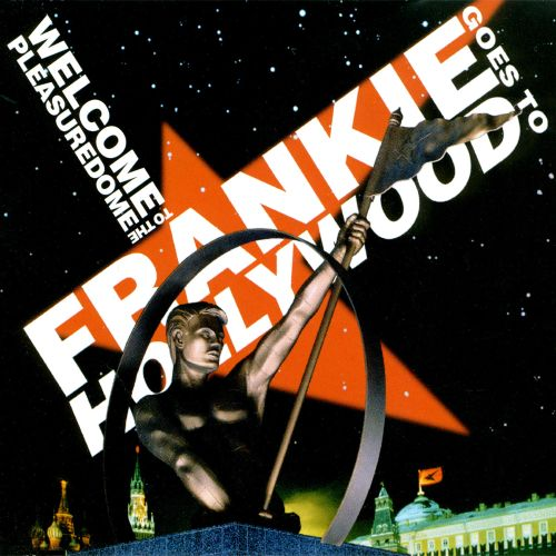 Welcome to the Pleasuredome [Single]