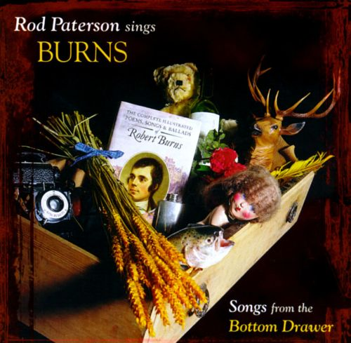 Rod Paterson Sings Burns: Songs from the Bottom Drawer