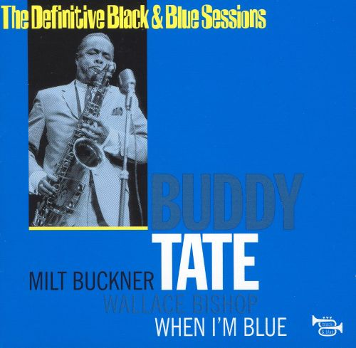 The Definitive Black & Blue Sessions: When I'm Blue