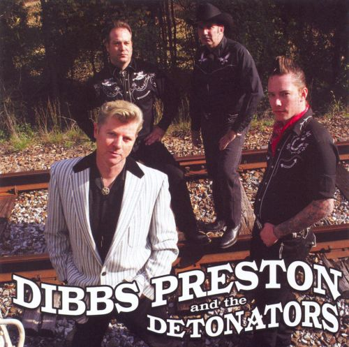 Dibbs Preston & The Detonators