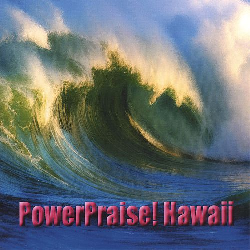 PowerPraiseHawaii