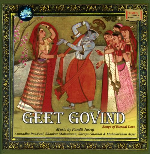 Geet Govind - Songs of Eternal Love
