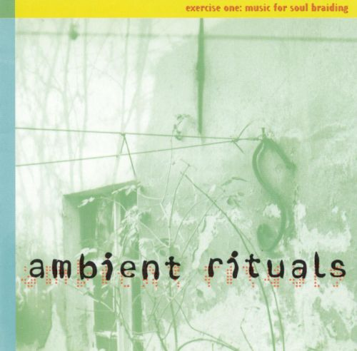 Ambient Rituals