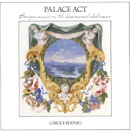 Palace Act: Baroque Music on the Hammered Dulcimer