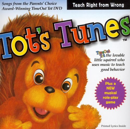 Tot's Tunes: Teach Right From Wrong