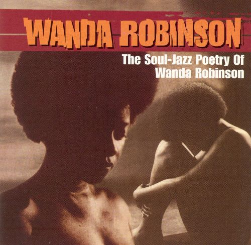The Soul-Jazz Poetry of Wanda Robinson