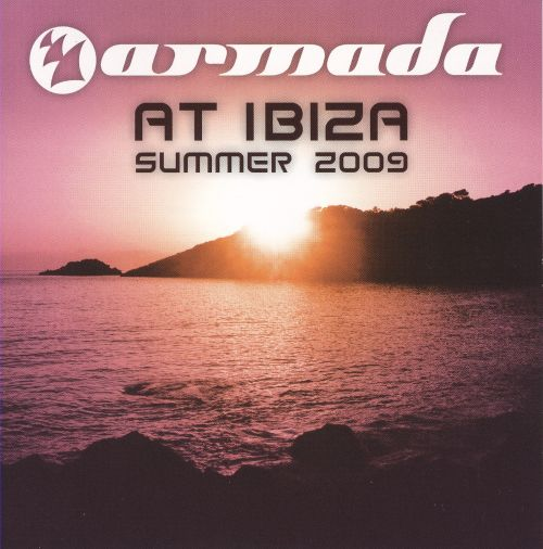 Armada at Ibiza: Summer 2009