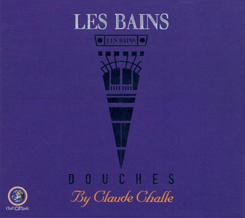 Les Bains Douches: Mixed by Claude Challe