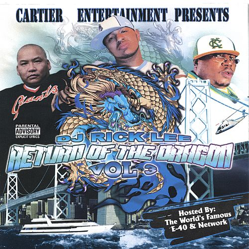 Return of the Dragon, Vol. 3: Hosted by E-40 and Network