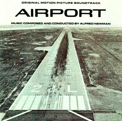 Airport [Original Motion Picture Soundtrack]