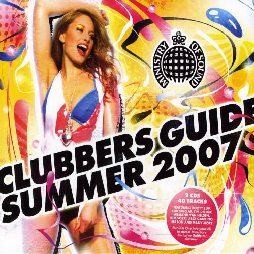 Clubbers guide summer 2007 various artists | songs, reviews.