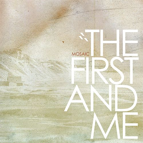The First and Me