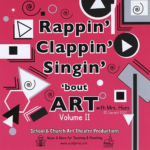 Rappin' Clappin' Singin' 'Bout Art, Vol. 2