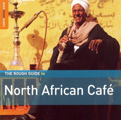 Rough Guide to North African Cafe