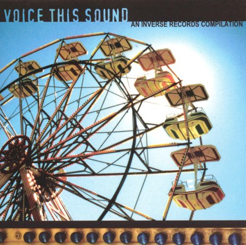 Voice This Sound: An Inverse Records Compilation
