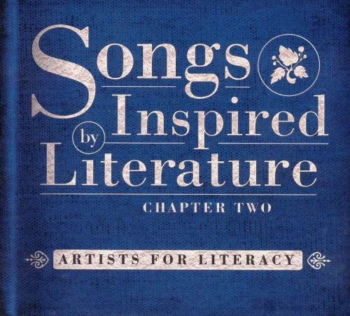 Songs Inspired by Literature Chapter Two