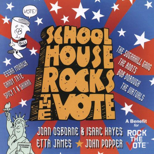 Schoolhouse Rocks the Vote!: A Benefit for Rock the Vote