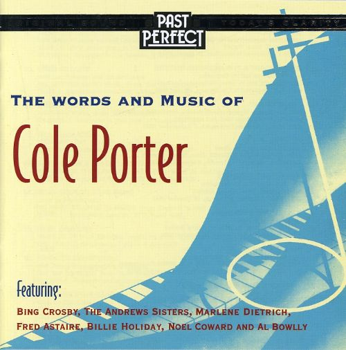 The Words & Music of Cole Porter