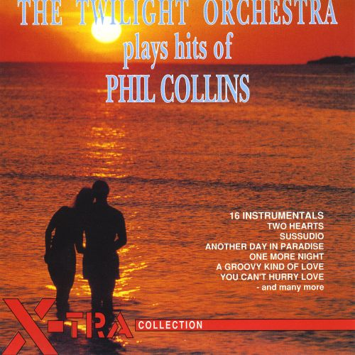 The Twilight Orchestra Play Hits of Phil Collins