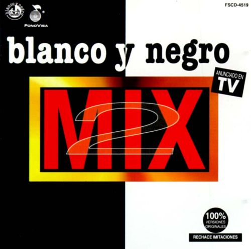 Blanco y Negro Mix, Vol. 2