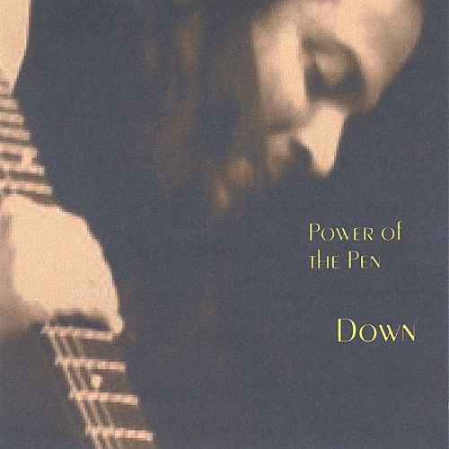 Down: Power of the Pen