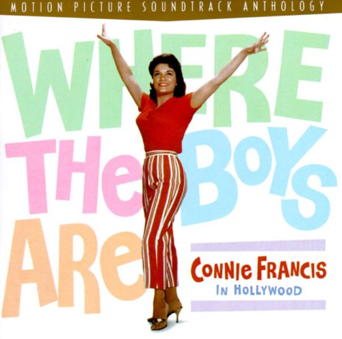 Where the Boys Are: Connie Francis in Hollywood