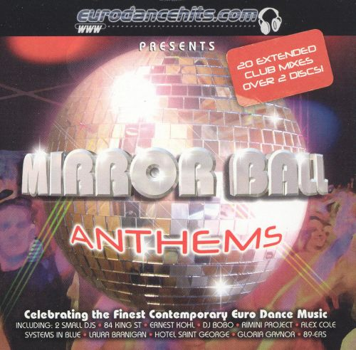 Mirrorball Anthems