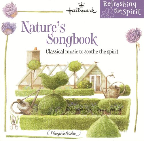 Nature's Songbook: Classical Music to Soothe the Spirit