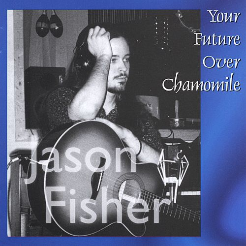Your Future Over Chamomile