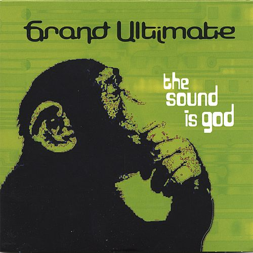 The Sound Is God