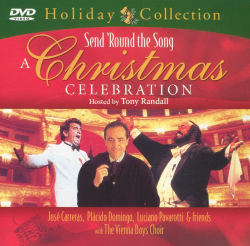 Send Round the Song: Christmas Celebration