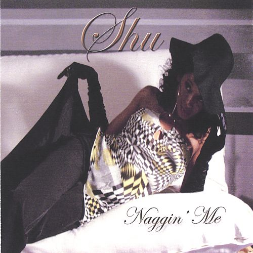 Naggin Me Maxi-Single