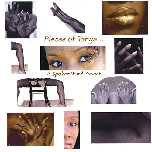 Pieces of Tanya: A Spoken Word Project