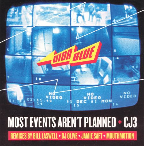 Most Events Aren't Planned/Cj3
