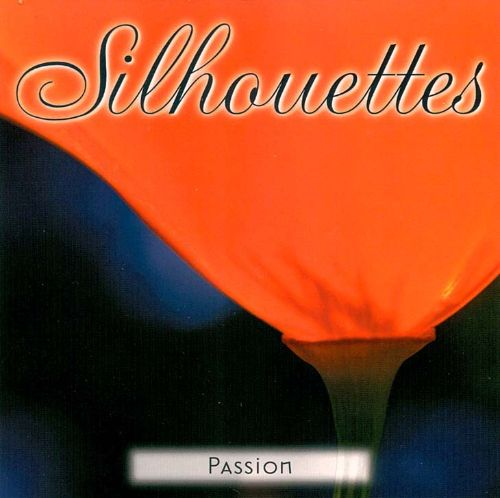 Silhouettes: Passion