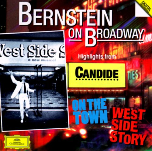 Bernstein on Broadway: Highlights from West Side Story, Candide and On the Town
