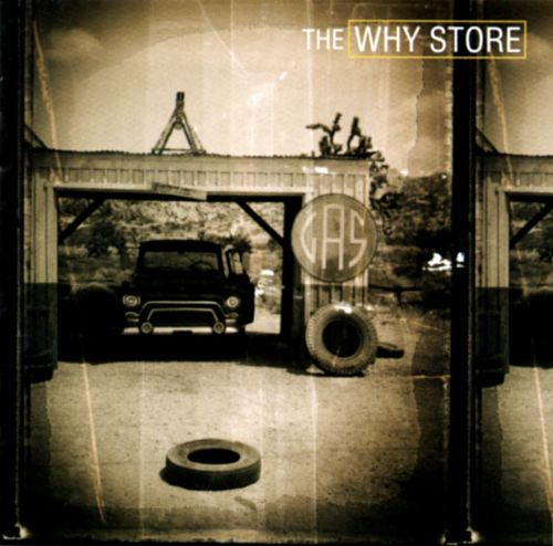 The Why Store The Why Store Songs Reviews Credits Allmusic