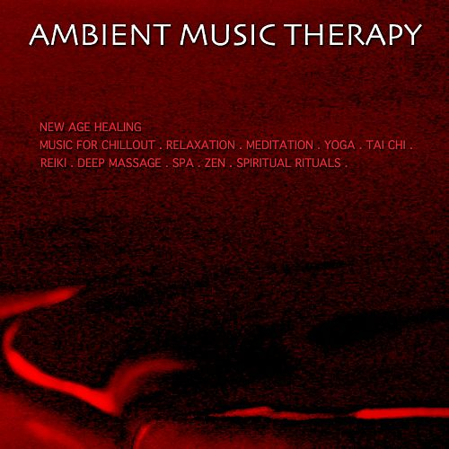 New Age Healing Music for Chillout