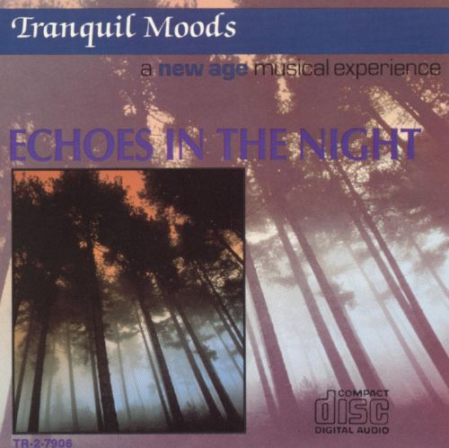 Tranquil Moods: Echoes in the Night
