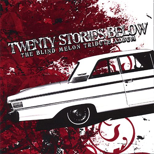 Twenty Stories Below The Blind Melon Tribute Album