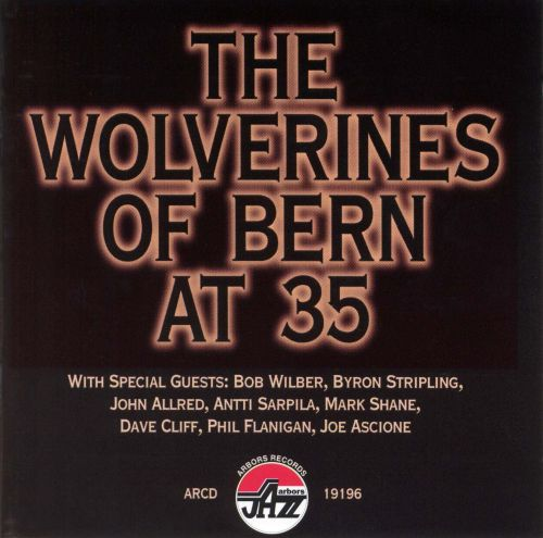 The Wolverines of Bern at 35