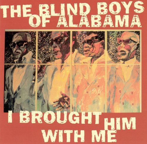 I Brought Him with Me - The Five Blind Boys of Alabama ...