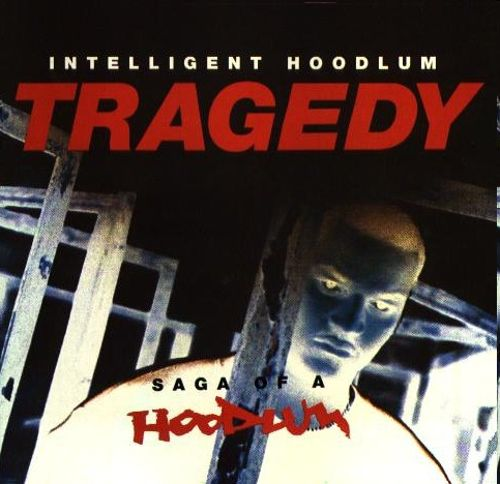 Tragedy: Saga of a Hoodlum